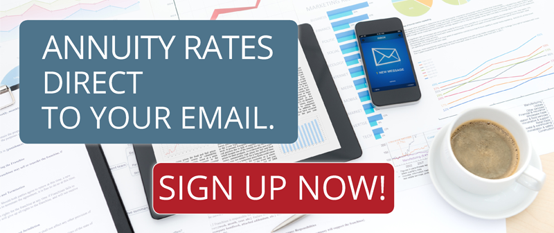 Sign Up To Receive Weekly Annuity Rates!